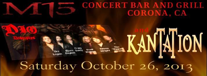 Dio Disciples and Kantation will perform at M15 in Corona CA October 26 2013